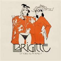 Brischit – BRIGITTE – Frauenduo aus Frankreich will auch Deutschland erobern