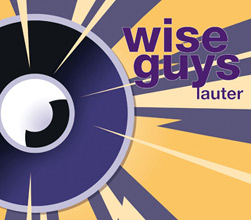 ZWEI WELTEN – das neue Album der Wise Guys
