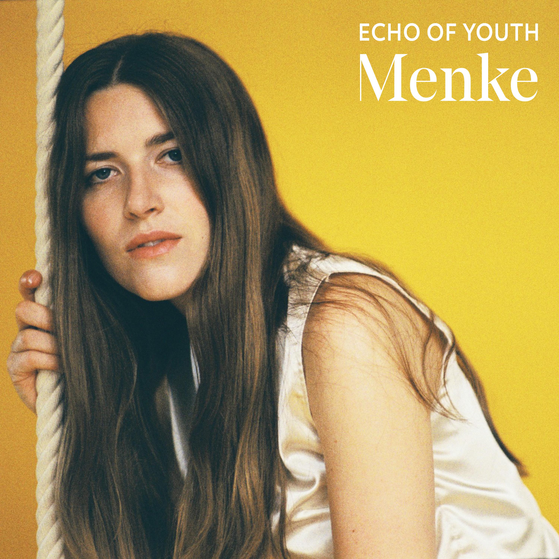Foto: Menke - Echo of Youth // Download EP Artwork