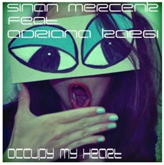 NEU! Sinan Mercenk feat. Adriana Kaegi Occupy My Heart